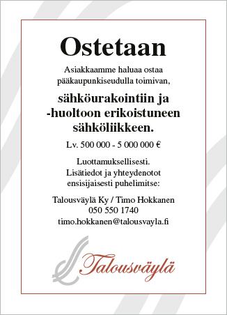 Asiakkaamme haluaa ostaa PK-seudulla toimivan sähköliikkeen. Soita Timo Hokkaselle, 050 550 1740.