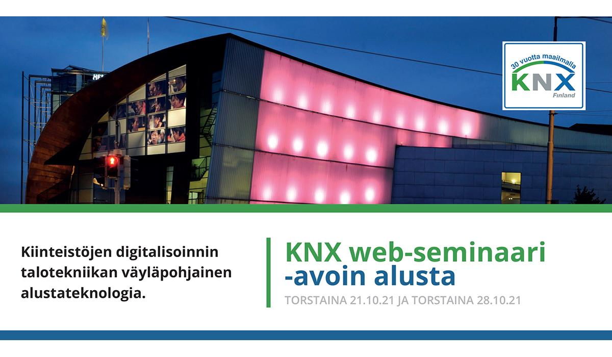 KNX Finland ry järjestää kaikille kiinnostuneille maksuttoman web-seminaarin talotekniikan väyläpohjaisista alustateknologioista torstaina 21.10. ja torstaina 28.10.